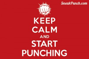 Keep Calm – Start Punching
